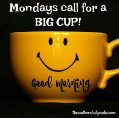 I Hate Mondays, Southern Ladies, Family Love, Recipe Of The Day, Snacks, Dishes, Mugs, Cooking, Tableware