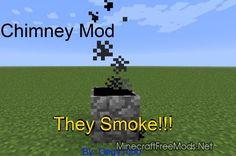 Minecraft dowwnload Chimney Mod 1.6.4 – Minecraft Download For Free