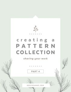 There are a lot of ways to showcase your pattern designs, but in this blog post I am going to discuss 3 of these ideas in detail. We will go over Pattern Collection Layouts, Mockups for Patterns, and Connecting with Makers.