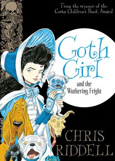 Goth Girl and the Wuthering Fright By Chris Riddell Book 3 in the Goth Girl series ISBN 9781447277897 This is so exciting. I am a huge fan of the works of author and illustrator Chris Riddell. Books To Buy, New Books, Chris Riddell, Children's Book Awards, Quentin Blake, Book Trailers, Lord, Girls Series, Book Girl