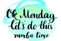 OK Monday, let's do this! 7 things to cheer you up on a miserable Monday Morning OK Monday, let's do this! 7 things to cheer you up on a miserable Monday Morning. Monday Morning Quotes, Monday Quotes, Zumba Quotes, Workout Quotes, New Week New Goals, Zumba Instructor, Frugal Family, Cheer You Up, Getting Out Of Bed