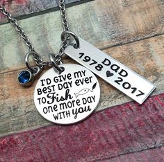 Memorial Jewelry I'd give my best day Fishing memorial