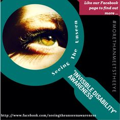 Http://www.facebook.com/seeingtheunseenawareness  #morethanmeetstheeye  Disability awareness for those invisible disabilities that so many people struggle with everyday! I have ADHD and Anxiety and sometimes I wish that people knew how difficult daily life can be...