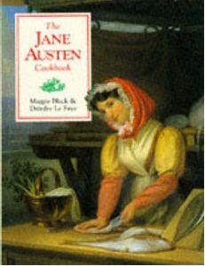 The Jane Austen Cookbook By Maggie Black - Cookbooks #edHardyLovr