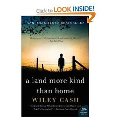 A Land More Kind Than Home by Wiley Cash.
