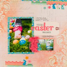 First Easter Basket - Scrapbook.com