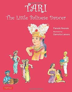 Tari: The Little Balinese Dancer by Pamela Noensie http://www.amazon.com/dp/0804843872/ref=cm_sw_r_pi_dp_vuQmwb10WTAVW
