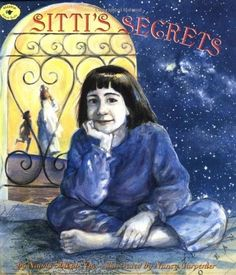 Sitti's Secrets  - Naomi Shihab Nye-  www.amightygirl.com When Sitti, an American girl, goes to visit her grandmother in her small Middle Eastern village on the other side of the world, they don't need words to understand each other's heart.