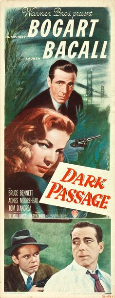 Dark Passage (Warner Brothers, 1947)