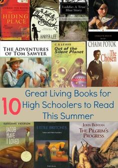 Looking for great living books for high schoolers to read this summer?