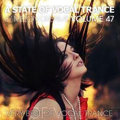A State Of Vocal Trance Volume 47 (2015) (Melon Dreams Records)