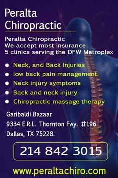 We accept most insurance  5 clinics serving the DFW Metroplex    Neck, and Back Injuries  Low back pain management  Neck injury symptoms  Back and neck injury  Chiropractic massage therapy    Call - 214 842 3015    Garibaldi Bazaar  9334 E.R.L. Thornton Fwy. #196  Dallas, TX 75228  214 942-3700...