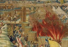 Orley,Bernaert (1492-1542) Seven large tapestries illustrate the Battle of Pavia in 1525,in which Emperor Charles V.defeated French King Francois I. A munitions depot inside the French camp has blown up.In the background the King's tent with the Bourbon lilies.