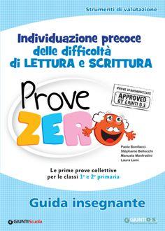 Identificazione precoce delle difficoltà di lettura e scrittura – Prove Zero –…