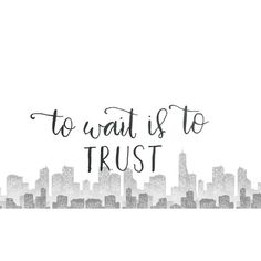 Keep trusting #worththewait right?