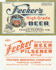Unused 12oz Federal Permit 7-U-781 Fecker's High Grade Beer bottle label with matching Pilsener Style case label designed for less than 6% alcoholic content beer brewed and bottled by the Fecker Brewing Company of Danville, Illinois.