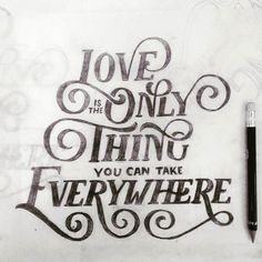 Love is the only thing you can take everywhere by Jenny Lee