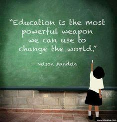 Educate people to bring the change#education#powerfulweapon#