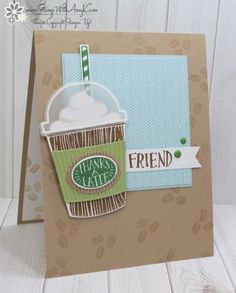 Stamp With Amy K – Page 21 – Amy Koenders, Independent Stampin' Up! Demonstrator in Alpharetta, Georgia (Atlanta)…Let's make some cards! Thanks A Latte, Coffee Theme, Coffee Cards, Beautiful Handmade Cards, Some Cards, Card Sketches, Homemade Cards, Stampin Up Cards, Paper Crafts