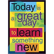 "Today is a great day to learn something new. Create an inspiring environment and encourage learning and positive character traits with ARGUS® Large Posters. With hundreds of value-priced titles, you can display intriguing, new messages often. Perfect in classrooms, offices, and at home. Quality, heavy-duty construction for years of use. 13 3/8"" x 19""."