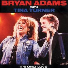 Bryan Adams & Tina Turner, Its Only Love - Arrived.
