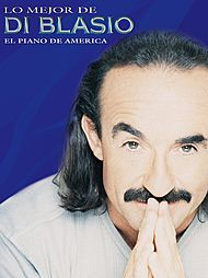Lo Mejor de (The Best of) Raul Di Blasio