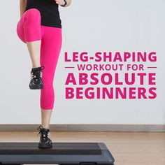 Shape Up Size Down- Shape Those Legs Workout for Absolute Beginners