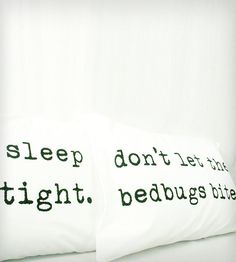 """""""Sleep Tight, Don't Let the Bedbugs Bite"""" Pillowcases - How cute it a kid's room?!"""