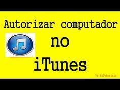 Como autorizar o computador no iTunes
