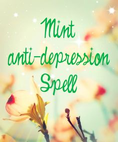 This spell is to trade depression for ambition. You will need: one green candle, honeysuckle, hazelnut, lavender and mint – oils, leaves, flowers or sprigs. Arrange the herbs around the candle, or sprinkle the oils on the candle.
