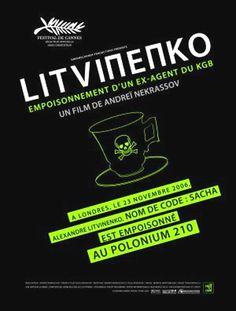 Rebellion: The Litvinenko Case di Andrei Nekrasov.