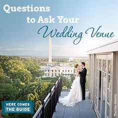 Wedding Venues Questions To Ask When Evaluating A Location For A Wedding Company Party Or