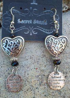 "Heart Quote Earrings. ""Well Behaved Women Rarely Make History"" SecretStashBoutique, $11.99  etsy.com/shop/secretstashboutique"