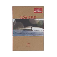 Slow is Fast: On the road at home by Dan Malloy, Kanoa Zimmerman and Kellen Keene recounts the experiences of Dan Malloy, Kellen Keene and Kanoa Zimmerman during their bicycle adventure down the California coast. Yvon Chouinard, Patagonia Outdoor, California Coast, Zimmerman, Reading Material, Great Stories, Book Gifts, Outdoor Outfit, Paperback Books
