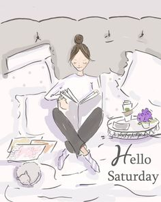 Hello Saturday..