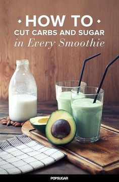 Your Cheat Sheet to a Lower-Carb and Lower-Sugar Smoothie: Smoothies are a simple and easy way to load up on healthy ingredients in one tall glass, but the sky-high sugar content in many blends can make your jaw drop. Low Sugar Smoothies, Diabetic Smoothies, Healthy Green Smoothies, Green Smoothie Recipes, Juice Smoothie, Smoothie Drinks, Weight Loss Smoothies, Healthy Drinks, Healthy Eats