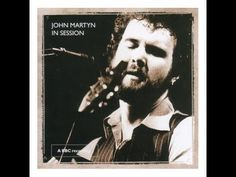 John Martyn - Small Hours (BBC Session 2006)