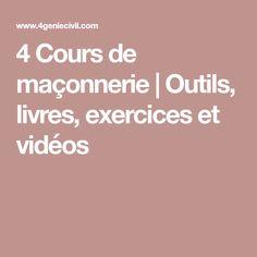 4 Cours de maçonnerie   Outils, livres, exercices et vidéos