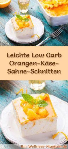 Rezept für leichte Low Carb Orangen-Käse-Sahne-Schnitten - kohlenhydratarm, kalorienreduziert, ohne Zucker und Getreidemehl