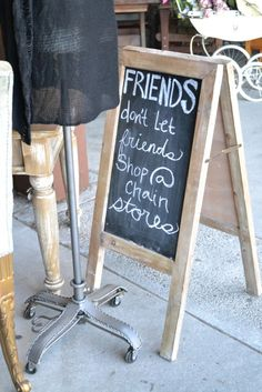 or Friends don't let friends wear bad shoes! Boutique Window Displays, Window Display Retail, Store Displays, Boutique Decor, A Boutique, Sandwich Board Signs, Sidewalk Signs, Diy Easel, Chalkboard Signs
