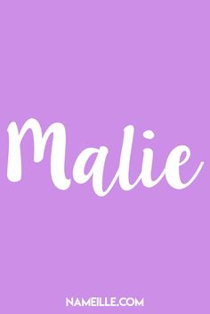 Malie I Baby Names You Haven't Heard Of I Nameille.com