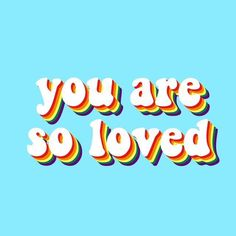 you are so loved quote aesthetic rainbow retro feels love inspirational positivity - isle of good vibes - Wallpapers Designs you are so loved quote aesthetic rainbow retro feels love inspirational positivity Arvo Fake Love Quotes, Cute Quotes, Happy Quotes, Words Quotes, Wise Words, Sayings, Qoutes, Drake Quotes, Good Vibes Wallpaper
