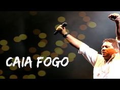 Fernandinho - Caia Fogo (Ao Vivo - HSBC Arena RJ)