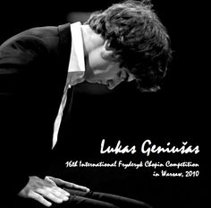 Lukas Geniušas plays Frédéric Chopin – XVI International Frederic Chopin Piano Competition in Warsaw, October 2010 (Audio videos) Piano Competition, Official Trailer, Warsaw, Classical Music, Choir, Audio, Videos, Plays, Opera