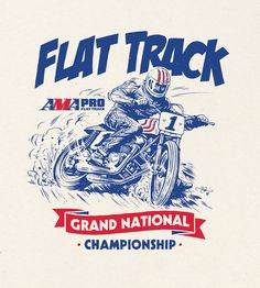 Flat Track Grand Nationa Championship. Drawn by Adi Gilbert / 99seconds.com © 2015 for the AMA Pro Flat Track. Available as t-shirt from  amaproflattrackmerchandise.com or AMA Flat Track events across the US.