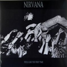 Nirvana - Feels Like The First Time (2 x LP) - BLUE VINYL