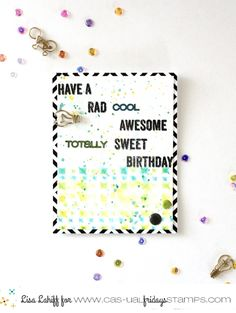 Card designed by: Lisa Lahiff What a cute birthday card.   #casualfridays #designteam #design #stamps #stamping #follow #art #follow #create #cards #Rad2