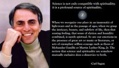 Science is not only compatible with spirituality, it is a profound source of spirituality. ~ Carl sagan quote