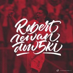 """I believe @_rl9 will score at least twice against Ireland tonight.  #lewandowski #polirl #thisisarcher #lettering #calligraphy #art #thedailytype…"""