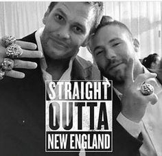TB12 & JE11 - Straight Outta New England